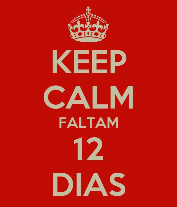 KEEP CALM FALTAM 12 DIAS