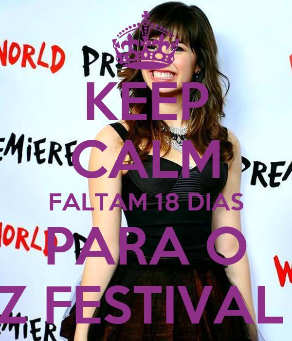KEEP CALM FALTAM 18 DIAS PARA O Z FESTIVAL