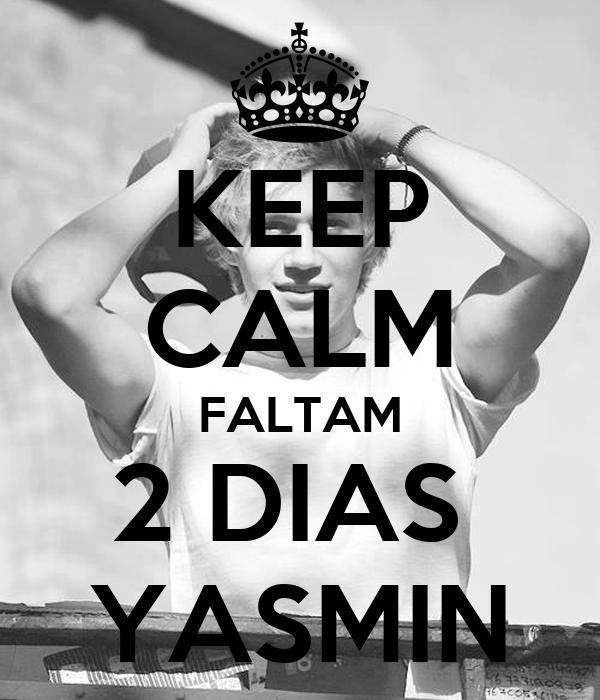 KEEP CALM FALTAM 2 DIAS  YASMIN