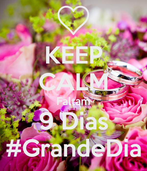 KEEP CALM Faltam 9 Dias #GrandeDia