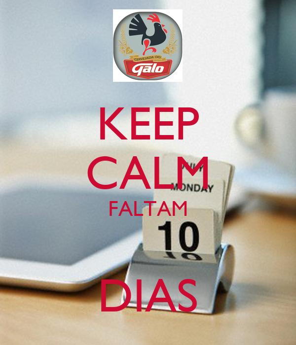 KEEP CALM FALTAM  DIAS