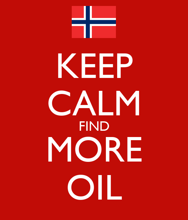 KEEP CALM FIND MORE OIL