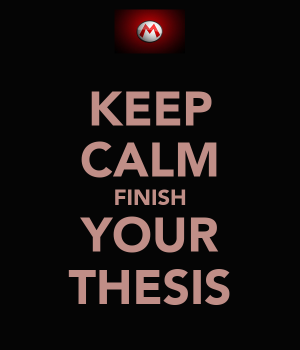 finish thesis Research guide for writers of theses and dissertations  the completion of a master's thesis or doctoral dissertation is a major requirement for most.
