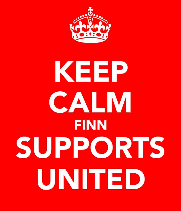 KEEP CALM FINN SUPPORTS UNITED