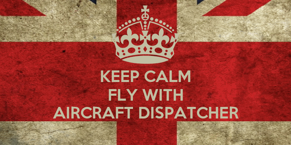 KEEP CALM FLY WITH  AIRCRAFT DISPATCHER