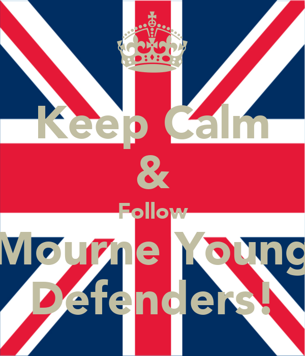Keep Calm & Follow Mourne Young Defenders!