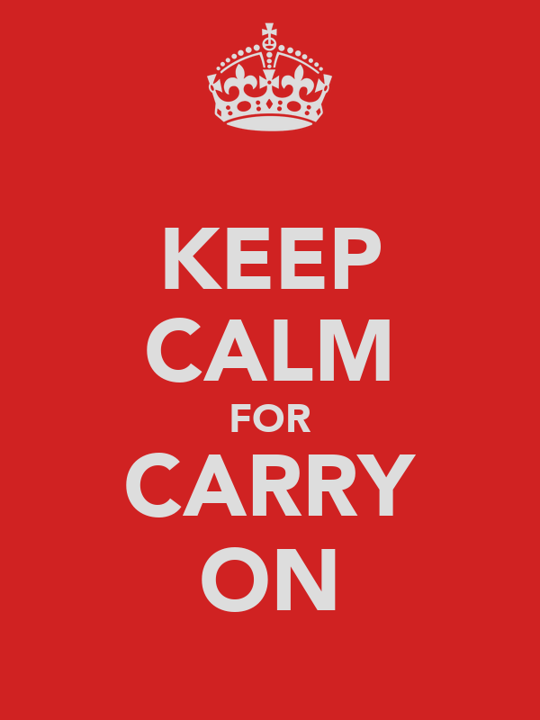 KEEP CALM FOR CARRY ON