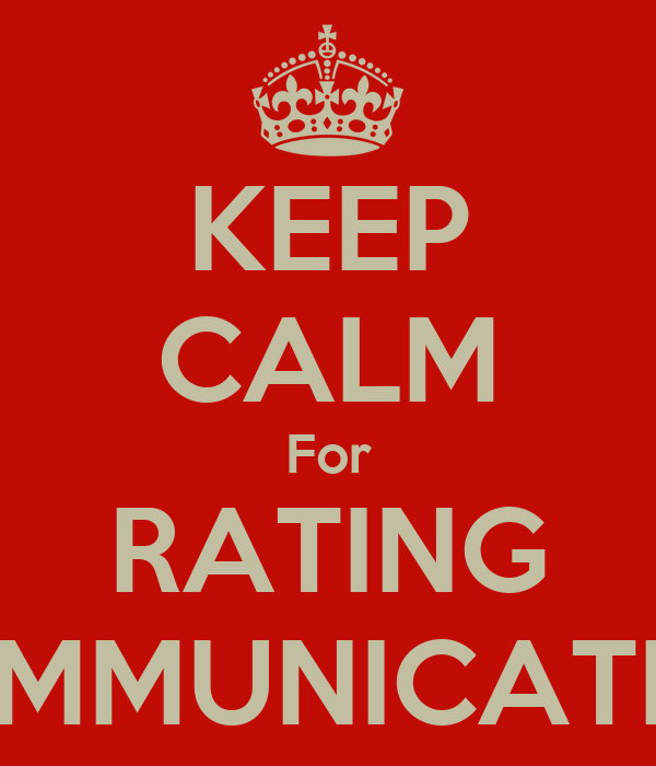 KEEP CALM For RATING COMMUNICATION