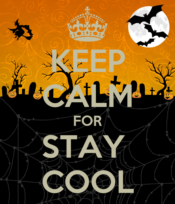 KEEP CALM FOR STAY  COOL