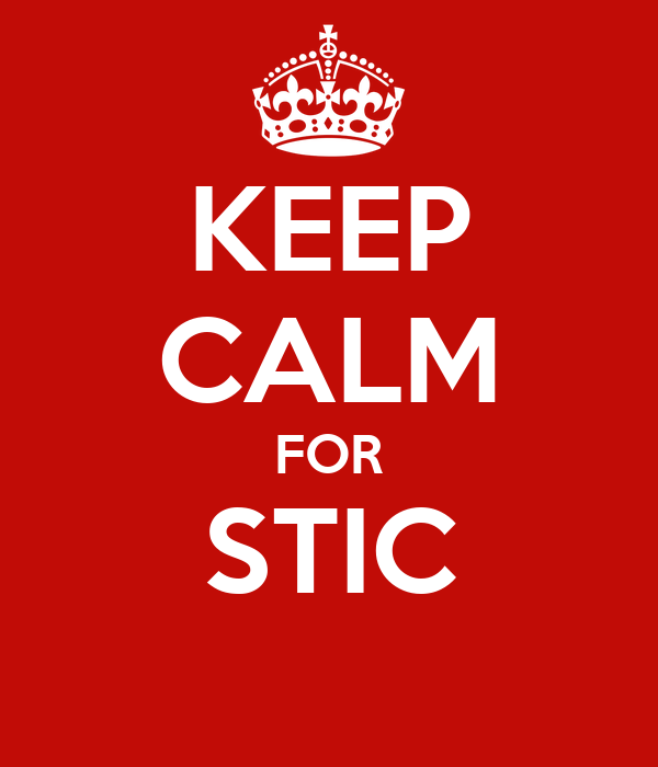 KEEP CALM FOR STIC