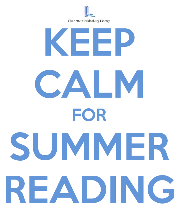 KEEP CALM FOR SUMMER READING