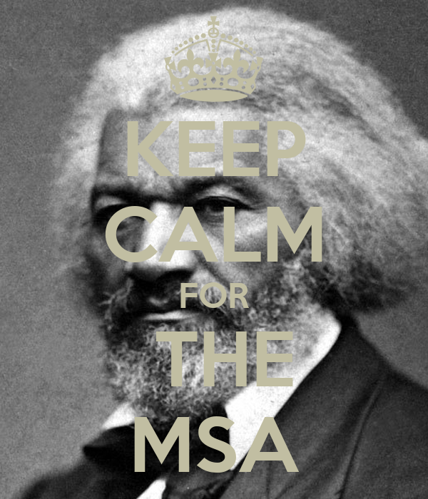KEEP CALM FOR  THE MSA