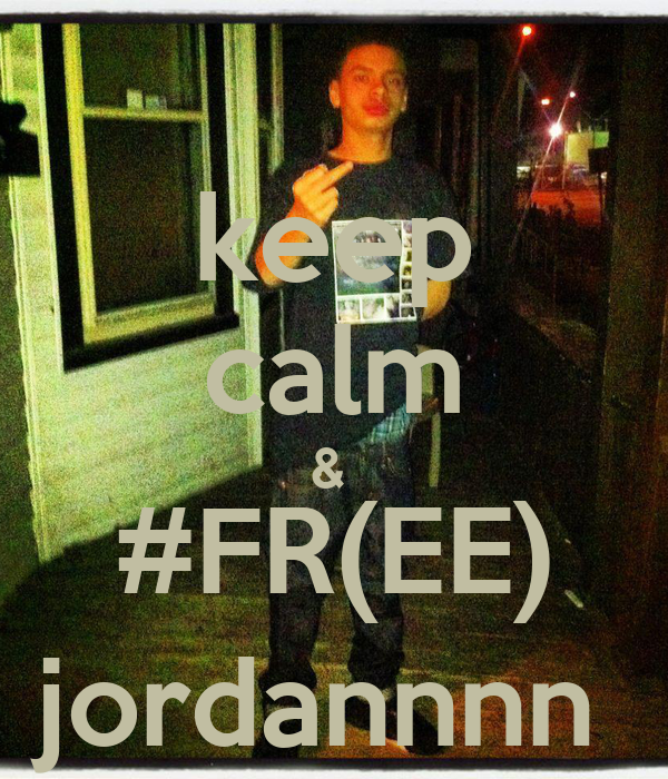 keep calm &  #FR(EE) jordannnn