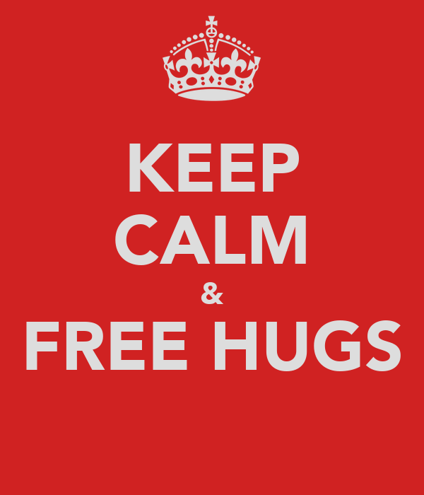 KEEP CALM & FREE HUGS