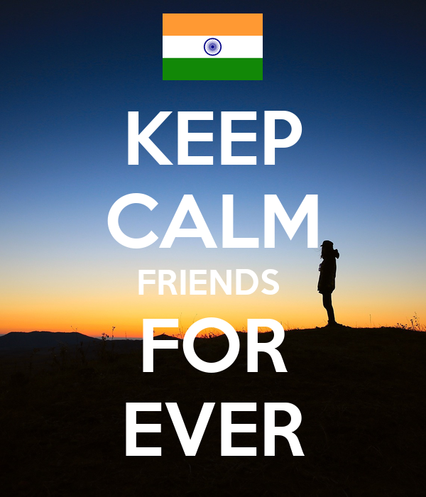 KEEP CALM FRIENDS  FOR EVER