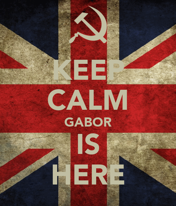 KEEP CALM GABOR IS HERE