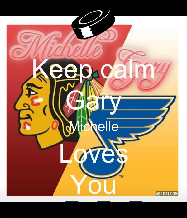 Keep calm Gary Michelle Loves You