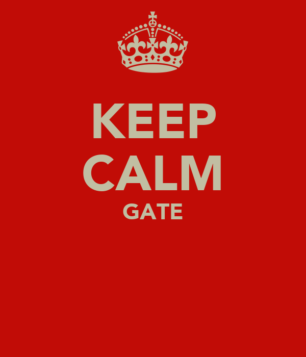 KEEP CALM GATE