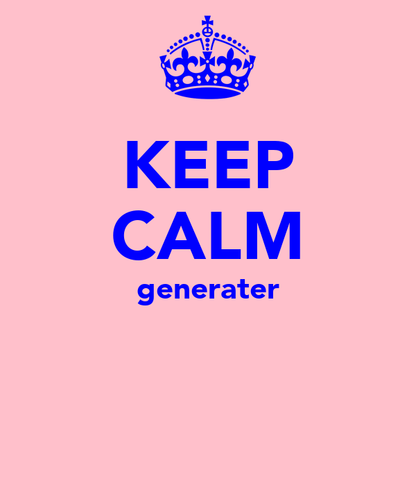 KEEP CALM generater