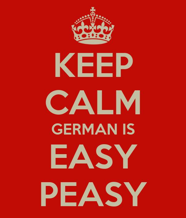KEEP CALM GERMAN IS EASY PEASY