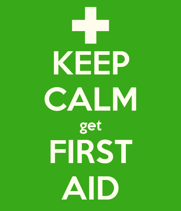 KEEP CALM get FIRST AID