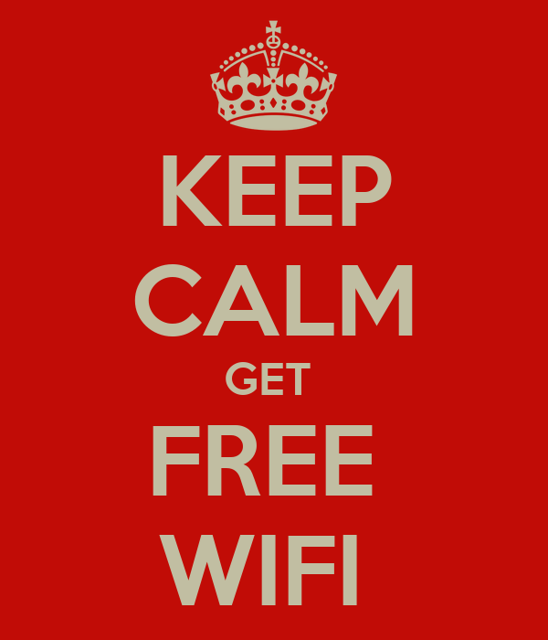 KEEP CALM GET  FREE  WIFI