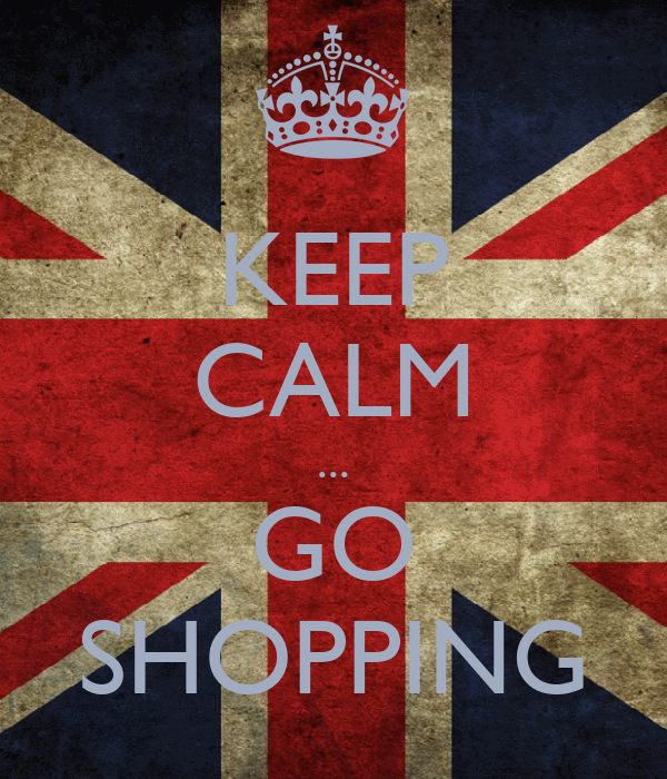 KEEP CALM ... GO SHOPPING