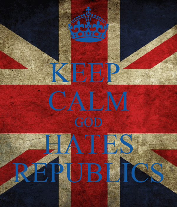 KEEP  CALM GOD HATES REPUBLICS