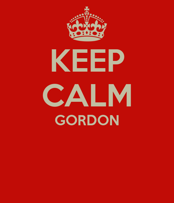 KEEP CALM GORDON