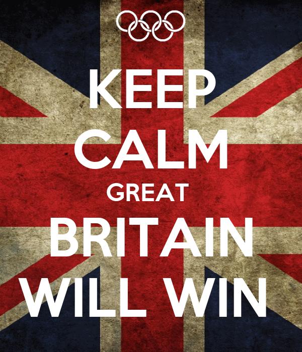 KEEP CALM GREAT  BRITAIN WILL WIN