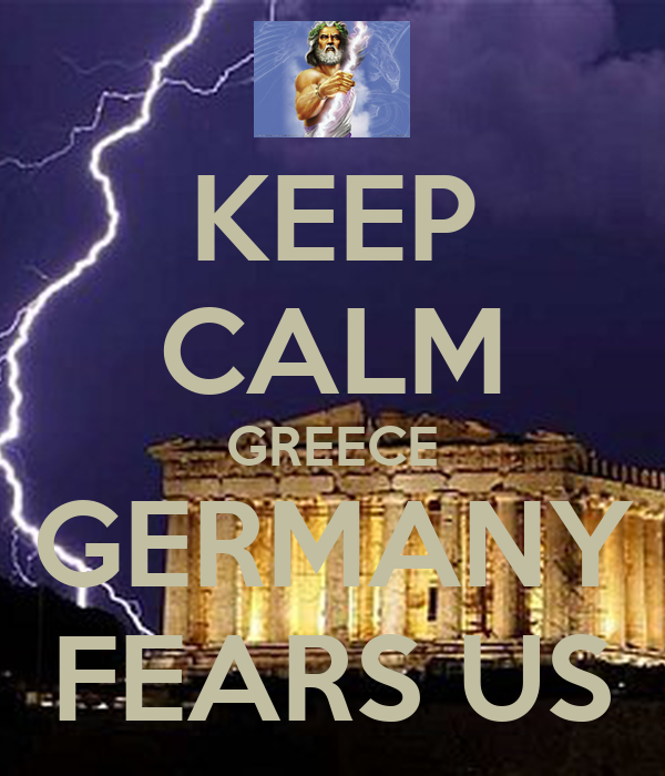 KEEP CALM GREECE GERMANY FEARS US