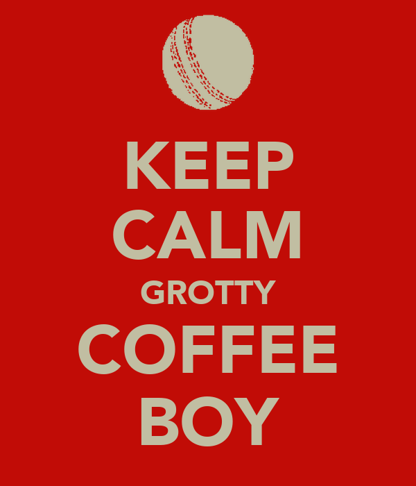 KEEP CALM GROTTY COFFEE BOY