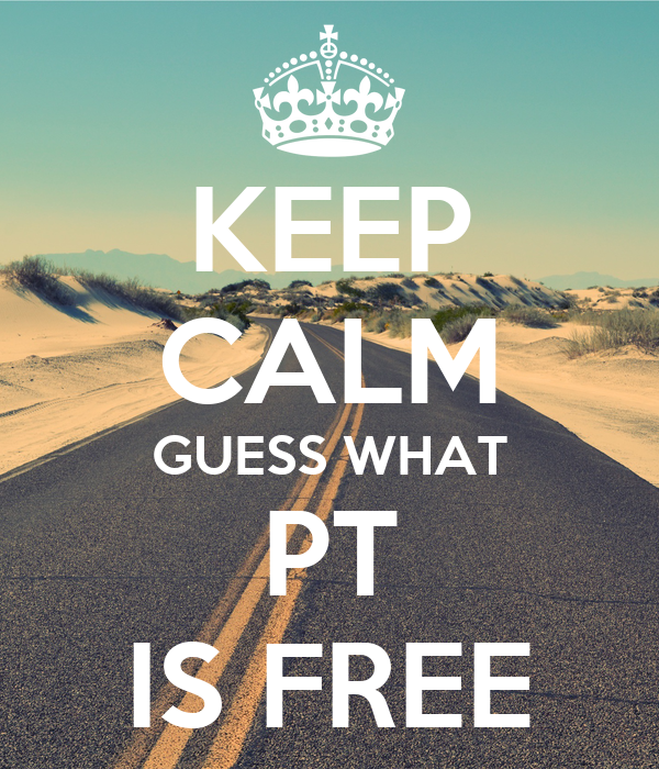 KEEP CALM GUESS WHAT PT IS FREE