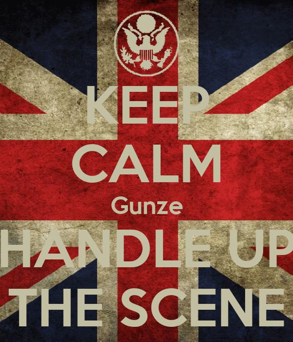 KEEP CALM Gunze HANDLE UP THE SCENE