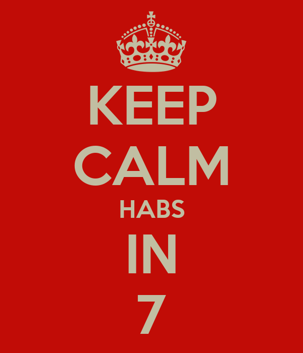 KEEP CALM HABS IN 7