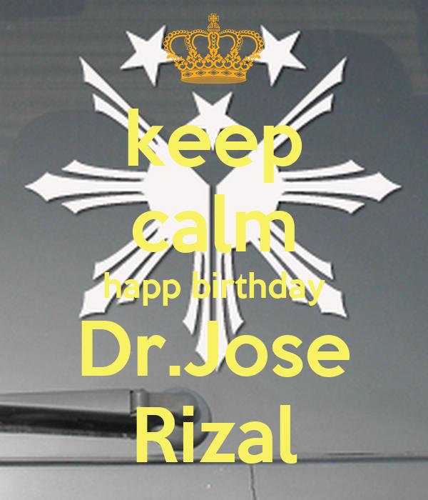 slogan for jose rizal Slogan: kataás-taasang  28 this was done in order to inform rizal of katipunan's  but failed due to lack of funds and the uncovering of the katipunan, jose.