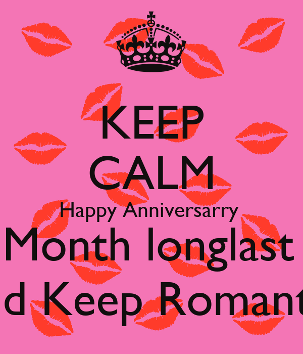 KEEP CALM Happy Anniversarry  5 Month longlast ;* And Keep Romantic