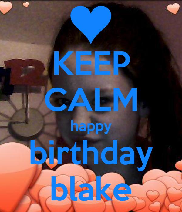 KEEP CALM happy birthday blake
