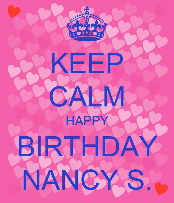 KEEP CALM HAPPY BIRTHDAY NANCY S.