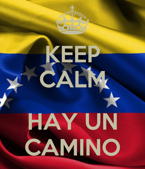 KEEP CALM  HAY UN CAMINO