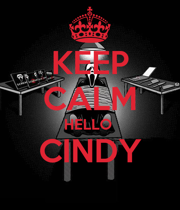 KEEP CALM HELLO  CINDY