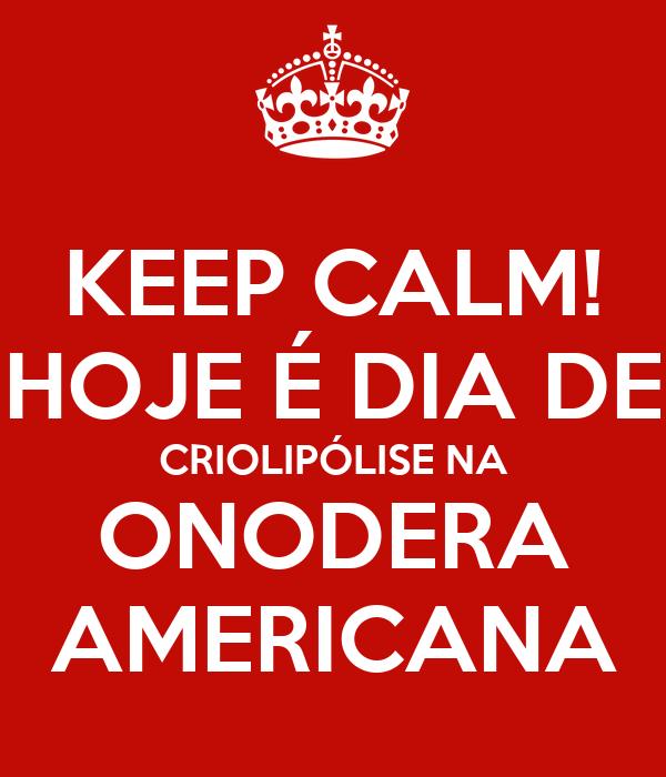 KEEP CALM! HOJE É DIA DE CRIOLIPÓLISE NA ONODERA AMERICANA