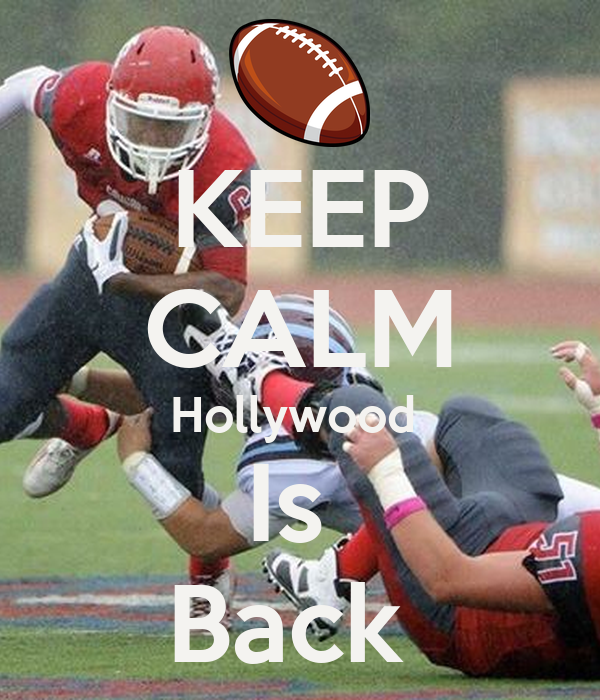 KEEP CALM Hollywood  Is  Back
