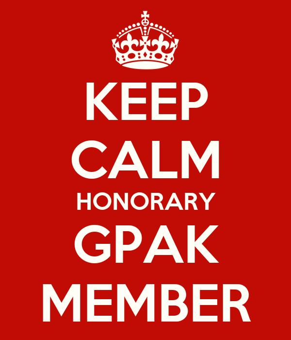 KEEP CALM HONORARY GPAK MEMBER