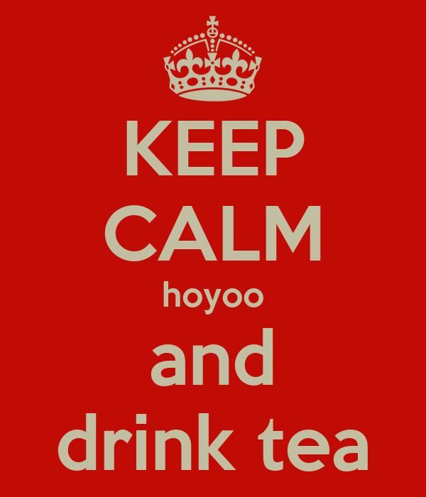 KEEP CALM hoyoo and drink tea