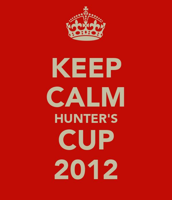 KEEP CALM HUNTER'S CUP 2012