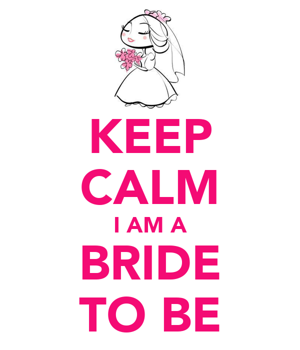 keep calm i am a bride to be poster baleren keep calm o matic