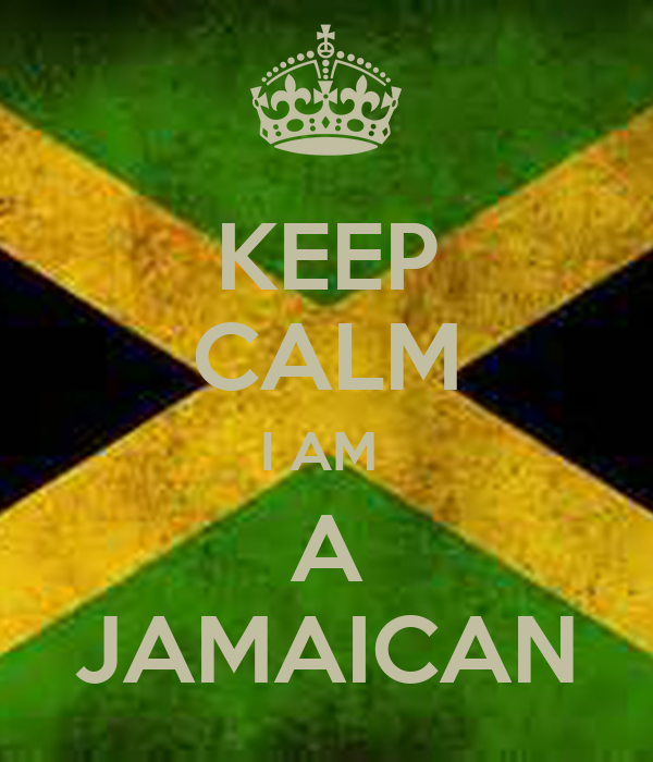 KEEP CALM I AM  A JAMAICAN