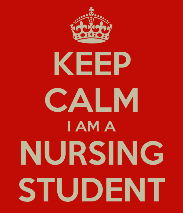 KEEP CALM I AM A NURSING STUDENT