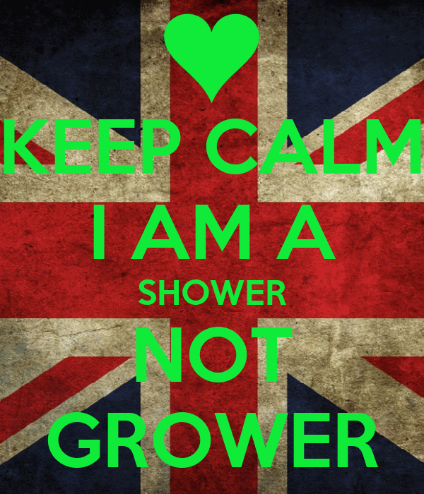 i;m a grower not a shower - YouTube